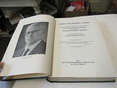 1935 Some Ancestral Lines Genealogy Guilford Solon Tingley-Martha Pamela Meyers