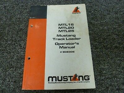 Mustang Mtl16 Mtl20 Mtl25 Track Loader Owner Operator Maintenance Manual