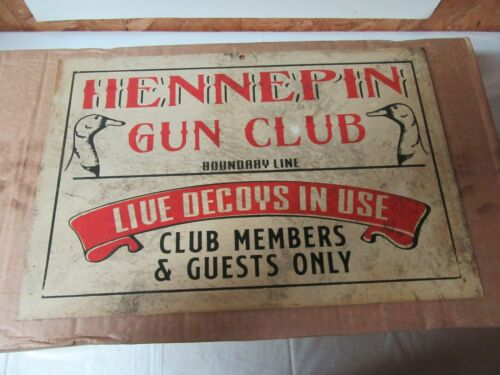 Illinois River Hennepin Gun Club Metal Sign