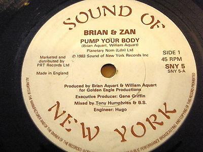 "BRIAN & ZAN - PUMP YOUR BODY  7"" VINYL"