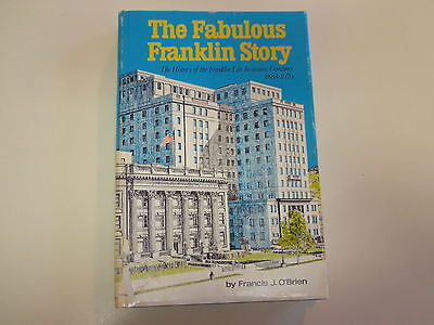 History of the Franklin Life Insurance Company 1884-1970 Firm History