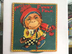 Vintage children's book - Three Funny Folk