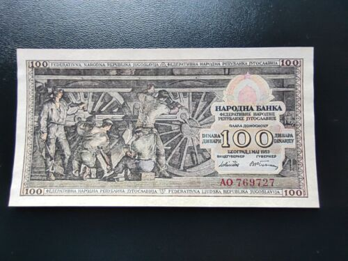YUGOSLAVIA, 100 dinara 1953, UNC