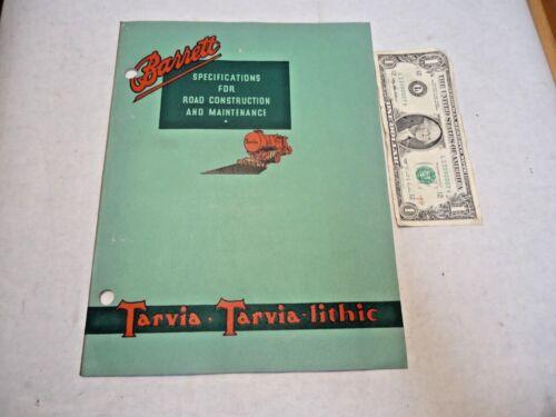 1933 Barrett Tarvia Tarvia-lithic Specifications For Road Construction Booklet