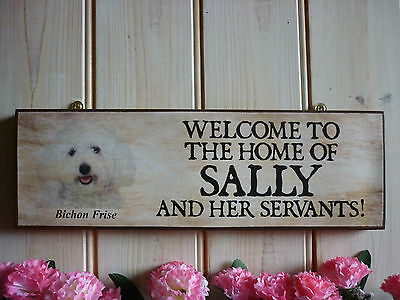 WELCOME SIGN FUNNY WOODEN SIGN PERSONALISED BICHON FRISE GIFT OWN NAME SIGN GIFT ()