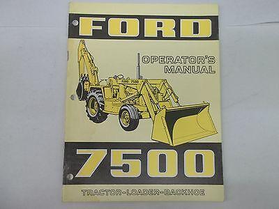 Ford Model 7500 Tractor-loader-backhoe Operators Manual