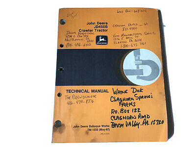 John Deere Jd 450 B Crawler Tractor Technical Manual Tm1033 Stock 30ff