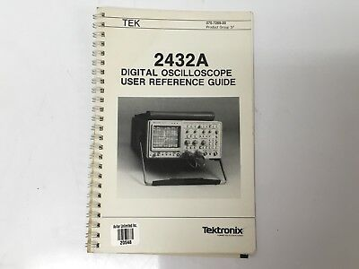 Tektronix 2432a Digital Oscilloscope User Reference Guide
