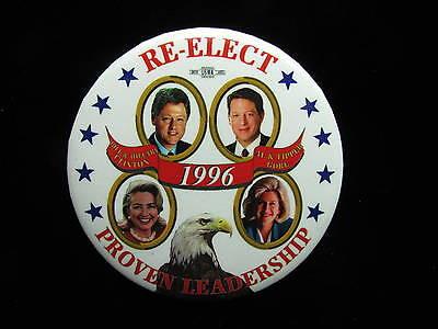 "1996 Bill Clinton for President 3"" Pinback Button Re-Elect Proven Leadership"