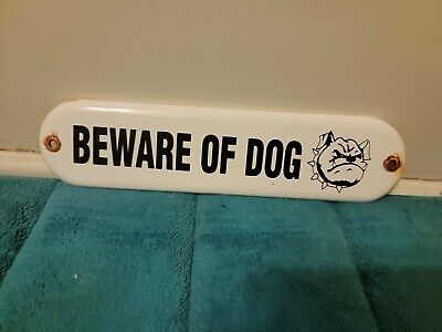 Vintage Beware Of Dog Porcelain Sign (Rare) Gas Oil Automotive Hunting Camping