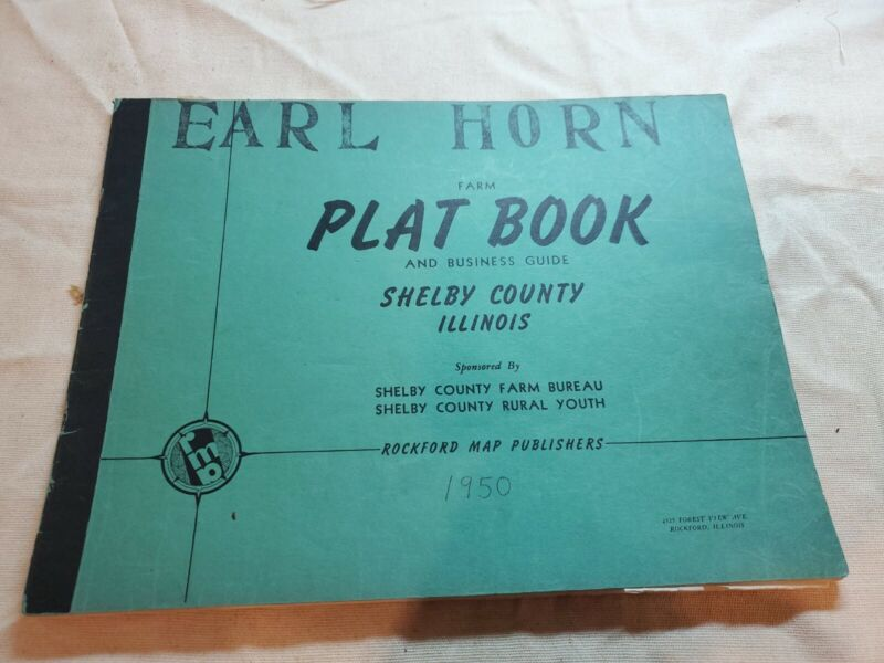 SHELBY COUNTY ILLINOIS Plat Book and business guide 1950  Edition earl horn