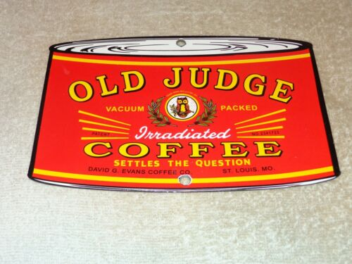 """VINTAGE OLD JUGE COFFEE CAN W/ OWL 7 3/4"""" PORCELAIN METAL SODA GASOLINE OIL SIGN"""
