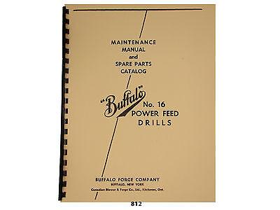 Buffalo Forge No.16 Power Feed Drill Press Maint. Spare Parts Manual 812