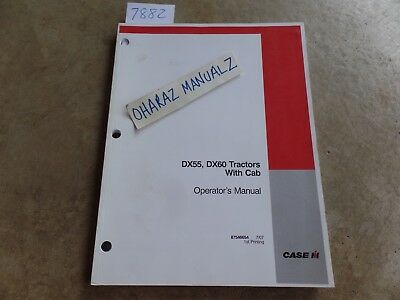 Case Dx55 Dx60 Tractor With Cab Operators Manual 87546654