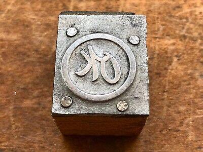 Antique Metal Mounted On Wood Printers Block - Circle Ok -