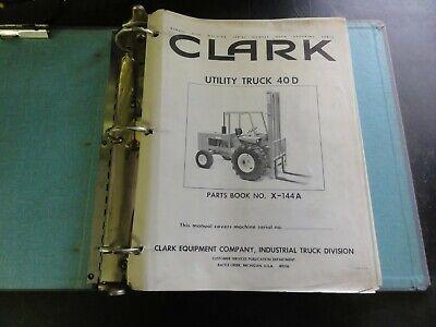 Clark Utility Truck 40d Forklift Parts Book Manual  X-144a