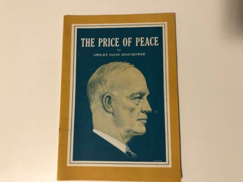 THE PRICE OF PEACE DWIGHT EISENHOWER
