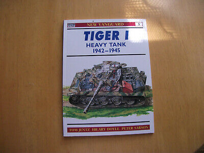 Osprey New Vanguard Book No 5 - Tiger I Heavy Tank 1942-1945