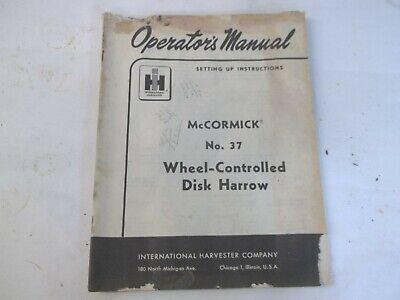 International Harvester Mccormick 37 Wheel-controlled Harrow Operators Manual