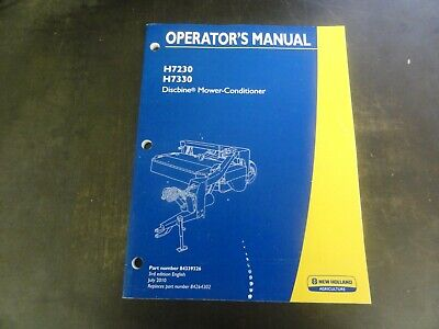 New Holland H7230 H7330 Discbine Mower-conditioner Operators Manual  84339326