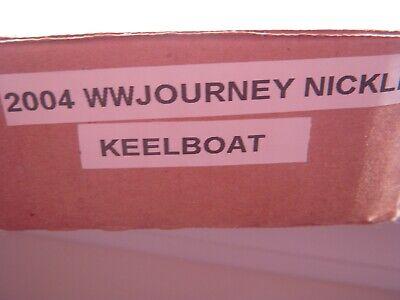Sealed Box 2004 D Keelboat-Westward Journey Lewis & Clark Nickels $25 Bag