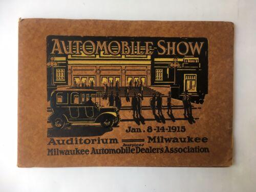 ORIGINAL 1915 AUTOMOBILE SHOW CATALOG MILWAUKEE WISCONSIN