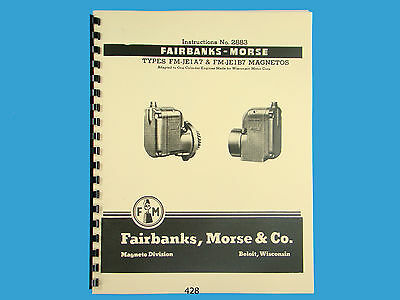 Fairbanks Morse Magneto Instruct Parts Manual For Fm-je1a7 Fm-je1b7 Mags 428