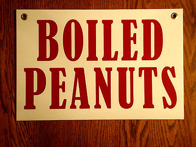 Boiled Peanuts Coroplast Sign With Grommets 12x18 White