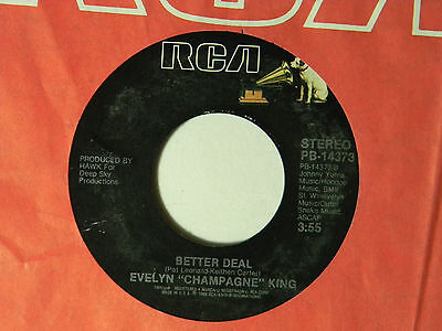 Evelyn Champagne King 45 BETTER DEAL bw SLOW DOWN   M- to