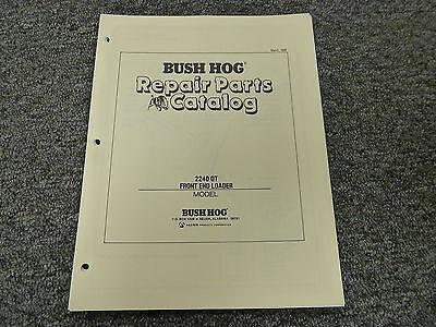 Bush Hog 2240qt Front End Loader Attachment Parts Catalog Manual Book