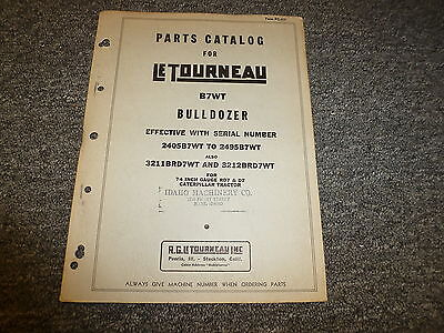 Letourneau B7wt Bulldozer Dozer For Cat 74 In Gauge Rd7 D7 Parts Catalog Manual
