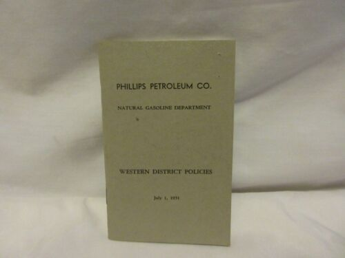 1951 Phillips Petroleum Co. Natural Gas Department Western District Policies