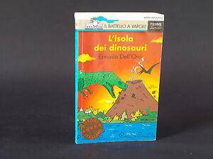 il-battello-a-vapore-L-039-isola-dei-dinosauri-Erminia-Dell-039-Oro-Piemme-junior