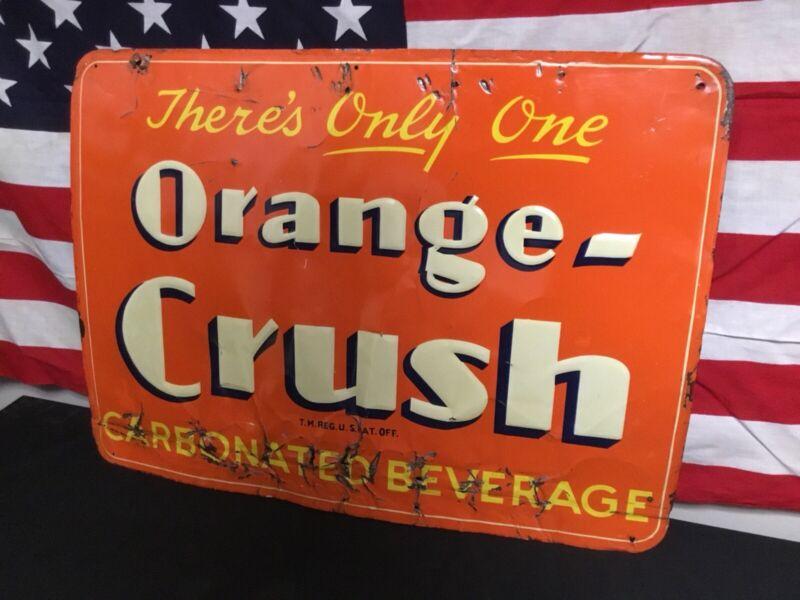 Rare. Vintage 1930s 40s Orange Crush Tin Metal Embossed Soda Pop Sign. Original.