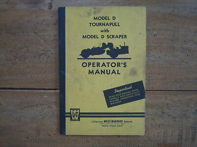 1957 Letourneau-westinghouse Model D Tournapull  D Scraper Operators Manual