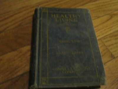 1924 Healthy Living Book Two Principles Personal Community Hygiene Winslow Camp