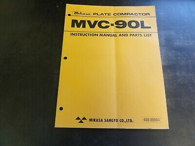 Mikasa Mvc-90l Plate Compactor Instruction And Parts List Manual