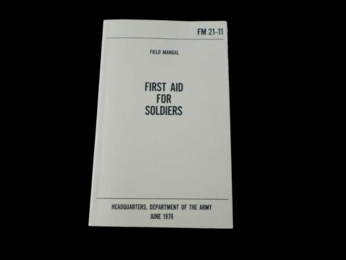 U.S ARMY MEDIC FIRST AID FOR SOLDIERS HANDBOOK GUIDE ON EMERGENCIES BOOK