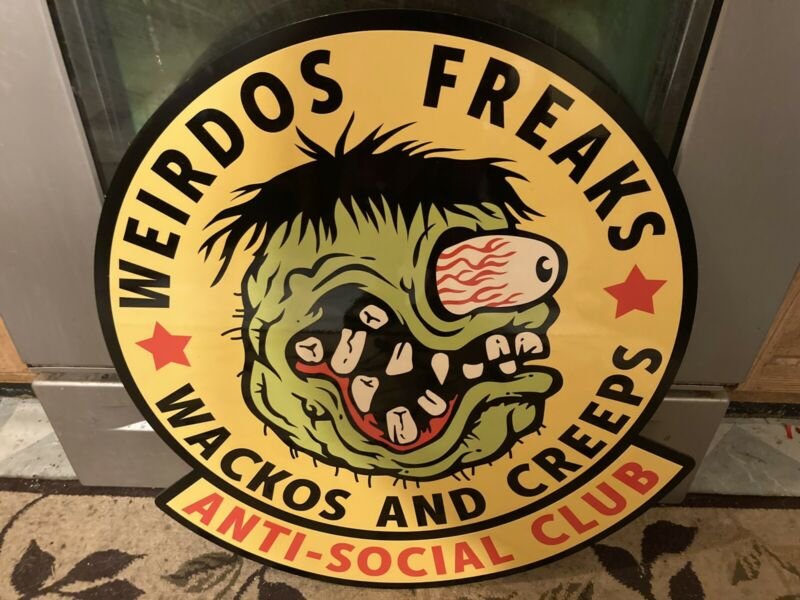 "24"" WEIRDOS FREAKS WACKOS & CREEPS SIGN"
