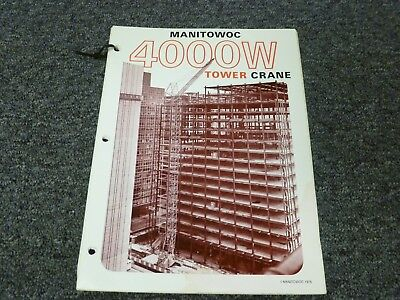 Manitowoc Model 4000w Tower Crane Specifications Lifting Capacity Manual