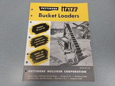 Rare Pettibone Bucket Loaders Sales Brochure