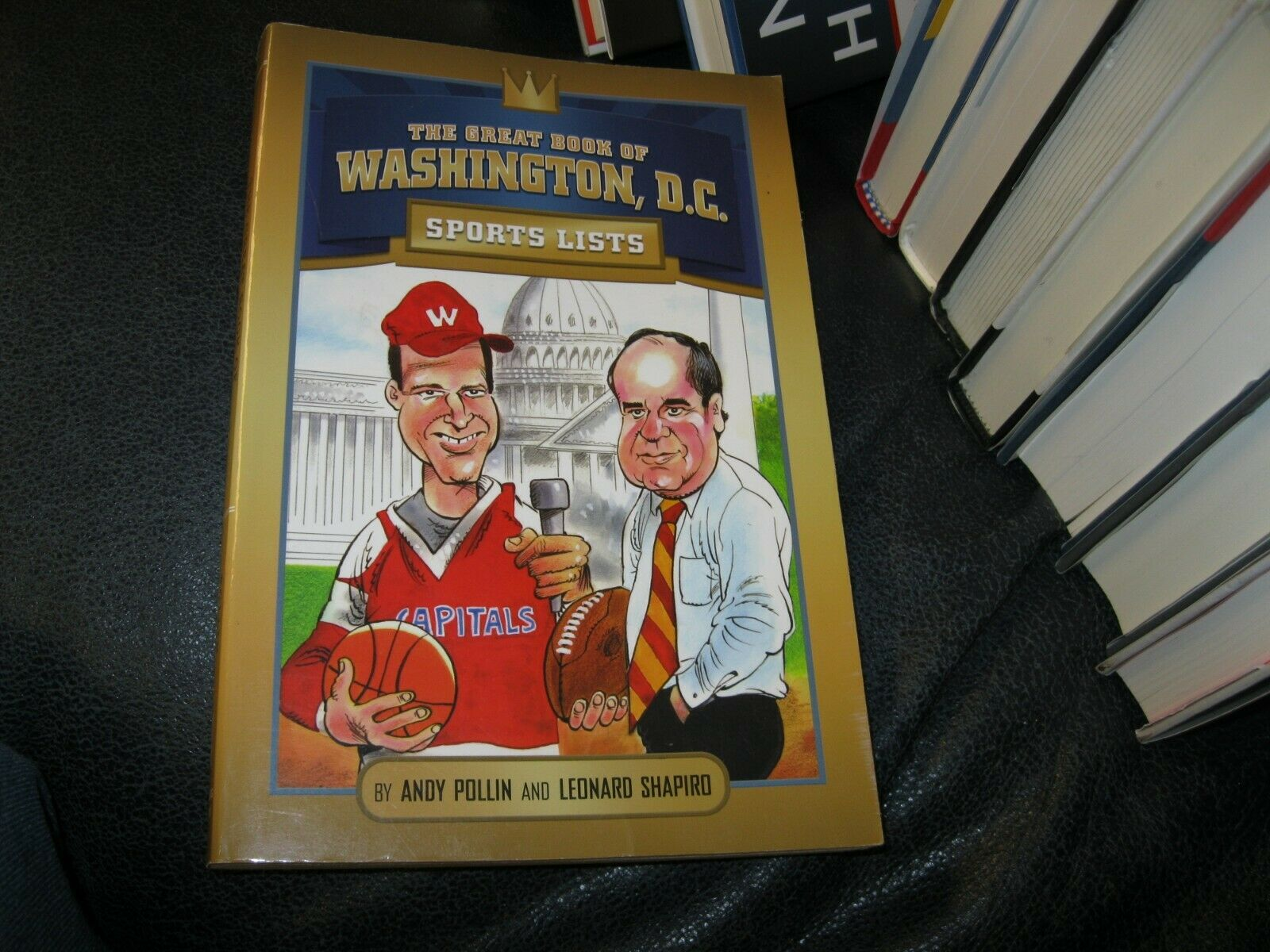 The Great Book of Washington DC Sports List Autographed by Leonard Shapiro
