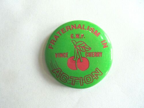 Cool Vintage FOE Vince Cherry GWP Fraternalism in Action Pinback Button