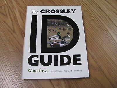 CROSSLEY ID GUIDE: WATERFOWL By Paul Baicich 2017 Very Good