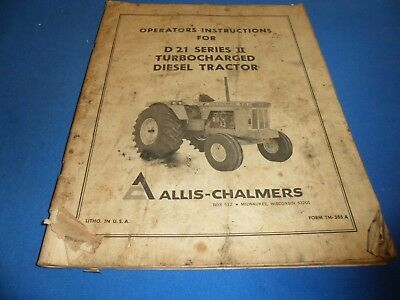 Drawer 29 Allis Chalmers D 21 Series Ii Operators Instructions Diesel Tractor