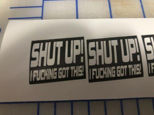 Funny SHUT UP Hardhat Welding Helmet Sticker Construction Decal