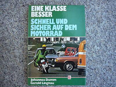 Eine Klasse besser - Motorbuch Verlag - Schnell und sicher auf dem Motorrad