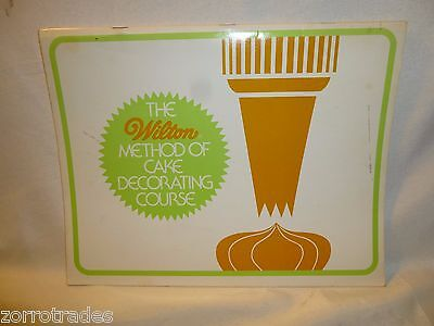 The Wilton Method Of Cake Decorating Book Course Vintage 1977 How To DIY Icing
