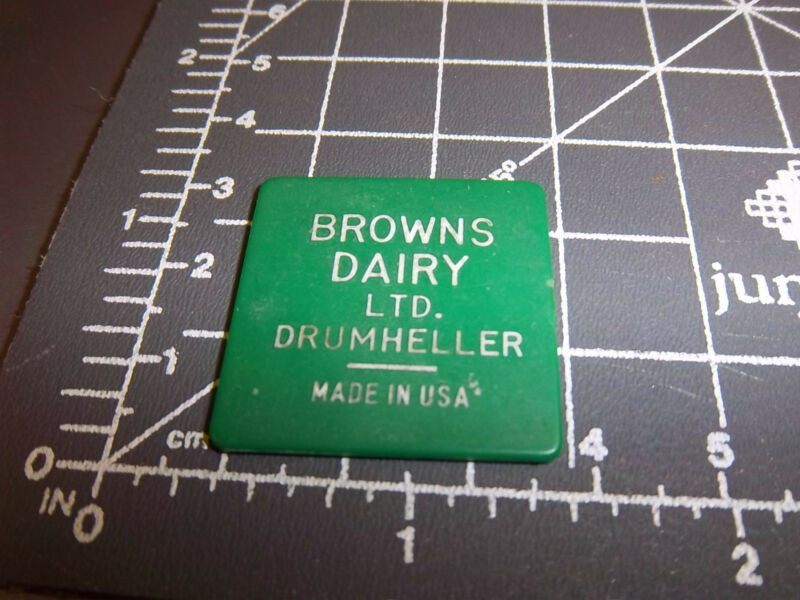 Browns Dairy Drumheller Alberta Canada token, good for one Pint Milk, UNIQUE