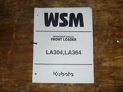 Kubota La304 La364 Front Loader Shop Service Repair Manual